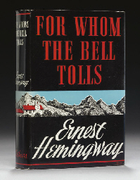 HEMINGWAY, Ernest. For Whom th