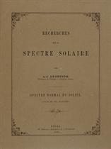 ANGSTRÖM, Anders Jonas (1814-1874) Recherches sur le Spectre