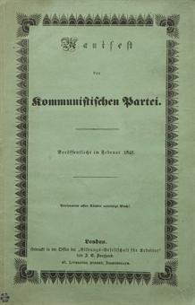 MARX, Karl (1818-1893) & ENGELS, Friedrich (1820-1895). Manifest der kommunistischen Partei. Veröffentlicht im Februar 1848. Londres: imprimé par la Bildungs=Gesellschaft für Arbeiter de J.E. Burghard, 1848.