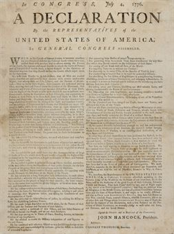 DECLARATION OF INDEPENDENCE. In Congress, July 4, 1776. A Declaration by the Representatives of the United States of America, in General Congress Assembled. When in the Course of human Events, it becomes necessary for one People to dissolve the Political Bonds which have connected them with another, and to assume among the Powers of the Earth, the separate and equal Station, to which the Laws of Nature and of Nature's God entitle them a decent Respect to the Opinions of Mankind requires that they should declare the causes which impel them to the separation...We, therefore, the Representatives of the United States of America...appealing to the Supreme Judge of the World for the Rectitude of our Intentions do, in the name and by Authority of the good People of these Colonies, solemnly Publish and Declare, That these United Colonies are, and of Right ought to be, Free and Independent States; that they are absolved from all Allegiance to the British Crown, and that all political Connection between them and the State of Great-Britain is and ought to be totally dissolved...And for the support of this Declaration, with a firm Reliance on the Protection of divine Providence, we mutually pledge to each other our Lives, our Fortunes, and our sacred Honor. Signed by Order, and in Behalf of the Congress, John Hancock, President.... [America: Boston: Printed by John Gill, and Powars and Willis, 1776].  Folio broadside (17 x 12 7/8 in.), heading in bold display types, main text in two columns. Imprint and printed rule trimmed at bottom. Early endorsement: Declaration of  Independency  4 July 1776 on verso. Several neat mends at folds and margins (just catching three letters in second column), minor spotting, otherwise in very good condition.  FIRST BOSTON AND TENTH BROADSIDE EDITION OF THE DECLARATION OF INDEPENDENCE  An important and rare early broadside printing of the Declaration of Independence, marking the publication of the momentous text in Boston, indisputable cradle of the revolution. Two variants have been noted: This, the second issue, has: a) additional leading in the headlines; b) the word Declare in the last paragraph correctly spelled; and c) rule and imprint added.  ONLY A VERY FEW COPIES OF THE EARLY BROADSIDE EDITIONS SURVIVE. Utilitarian in purpose and essentially ephemeral, the fragile format of the post-Dunlap printings vitually guaranteed their infrequent survival. The number of copies printed by Gill, Powars and Willis is not known and only a few examples of each variant survives. Evans 15161; Ford, Massachusetts Broadsides, 1954; Michael Walsh, Contemporary Broadside Editions of the Declaration of Independence, in Harvard Library Journal, vol.3, no.1 (Winter 1949), pp.38, number 10. Five copies of Walsh's 9 are recorded, all in permanent institutions; six copies are known of Walsh 10: Boston Public Library, Bostonian Society, Massachusetts Historical Society, University of Virginia (Albert Small Collection, from Julia auction 7-29-99), Private (the present copy, Sotheby's, 5-22-1990), Private (from Skinner, 11-18-2007, $693,500).  The Declaration of Independence, Thomas Jefferson later wrote, was intended to be an expression of the American mind, reflecting the proper tone and spirit called for by the occasion (letter to Henry Lee, 8 May 1825). The Continental Congress, after authorizing the writing of the Declaration and approving the text submitted by Thomas Jefferson and his committee, took steps to ensure the rapid dissemination of the historic document. When the approved text was adopted on 4 July, Congress directed that copies be sent to the several Assemblies, Conventions & Committees or Councils of Safety and that it be proclaimed in each of the United States. Philadelphia printer John Dunlap, working on the night of July 4, set in type a bold broadside of the Declaration, and beginning on July 5 and 6, copies were dispatched by John Hancock, President of Congress, to the state assemblies and to Generals George Washington and Artemas Ward. The quick dissemination of the historic text of the Declaration may be vividly traced in newspapers and broadside editions from its birthplace in Philadelphia throughout the thirteen self-proclaimed states, as rapidly as express riders and the post could carry it. The citizens of Baltimore were able to read the critical document as early as 9 July in Dunlap's Maryland Gazette; New Yorkers could read it July 9 to 11 in three of that city's newspapers and one broadside printing. The Maryland Gazette, in Annapolis, published it on the 11th. The next three weeks saw newspaper or broadside printings in New London, Connecticut; Providence, Rhode Island; Hartford, Norwich, Exeter, Salem, Worcester, New Haven, Portsmouth and Williamsburg. In Salem, the Massachusetts state capital, the council ordered broadsides of the text sent to town clerks, and to ministers of all denominations, to be read before their congregations. The Declaration arrived in Boston, seat of the Revolution, as early as 13 July, and city officials ordered it publicly proclaimed from the balcony of the State House on July 18, the same day it appeared in John Gill's Continental Journal and Powar's and Willis's New-England Chronicle. The three printers--Gill, Powars and Willis--co-published the present imposing broadside, perhaps preceding the newspaper publications. By the end of August 1776, the Declaration had been printed in at least 29 newspapers and 14 broadsides.  A NOTE ON THE TEXT. On or about July 17, 1776, printers in three New England cities--Solomon Southwick in Newport, E. Russell in Salem and John Gill in Boston--prepared broadside editions based on John Dunlap's 4 July broadside Declaration of Independence. In their editions, Southwick, Russell and Gill all altered Dunlap's adjectival divine to the noun Divine. Gill was the only printer of the three to set the text in a two-column format. Congress's formal authentication of the text was approved by Congress En banc on 18 January 1777. That authenticated version was printed by Mary Goddard in Baltimore (where Congress was encamped during the British occupation of Philadelphia). Gill's two column format and capitalization of Divine curiously anticipate Congress's authenticated version by more than five months. Additional research may clarify the evolution of this fundamental text and the sequence of printings.