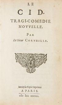 CORNEILLE, Pierre (1606-1684). Le Cid. Tragi-comédie nouvelle. [Leyde: Elzevier] Iouxte la Copie imprimee a Paris, 1638. [Suivi de:] --[CHEVREAU, Urbain]. Le Mariage du Cid. Tragi-comédie. [Leyde: Elzevier] Iouxte la copie imprimee à Paris, 1638.