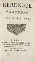 RACINE, Jean (1639-1699). Bérénice. Paris: Claude Barbin, 1671. [Relié avec:] -- Alexandre le Grand. Paris: Pierre Trabouillet, 1672. -- Bajazet. Paris: Pierre Le Monnier, 1672. -- Mithridate. Paris: Claude Barbin, 1673.
