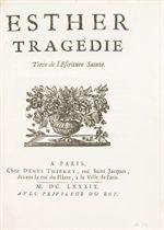 RACINE, Jean (1639-1699). Esther. Tragédie. Tirée de l'Ecriture Sainte. Paris: Denys Thierry, 1689.