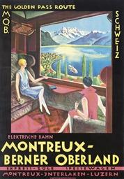 MONTREUX-BERNER OBERLAND, THE