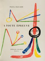 [MIRÓ] -- ÉLUARD, Paul (1895-1952). À toute épreuve. Genève: Gérald Cramer, 25 mars 1958.