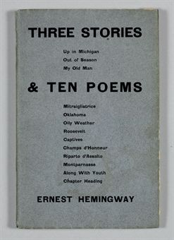 HEMINGWAY, Ernest. Three Stories and Ten Poems. Paris: Contact Publishing Co., 1923.