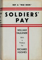 FAULKNER, William Soldiers' Pay London: Chatto and Windus, 1