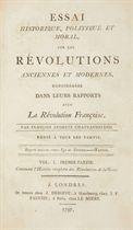 CHATEAUBRIAND, François René, vicomte de (1768-1848). Essai historique, politique et moral, sur les révolutions anciennes et modernes, considérées dans leurs rapports avec la Révolution françoise. Londres et Paris: J. Deboffe et Le Miere, 1797.