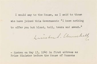 CHURCHILL, Winston S. Typed quotation signed (Winston S. Churchill), n.d. 1 page, oblong card (3½ x 5¼in.), remnants of mounting on verso.