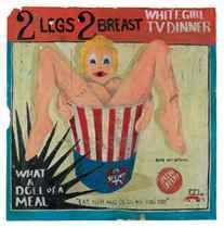 (Forever Free) 2 Legs, 2 Breast, White Girl T.V. Dinner