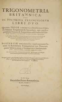 BRIGGS, Henry (1561-1630) et Henry GELLIBRAND (1597-1637). Trigonometria britannica sive De doctrina triangulorum... Goudae : Pierre Rammasen, 1633.