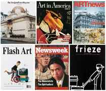 Flash Art; Frieze; Newsweek; NY Times; Art in America; & Art