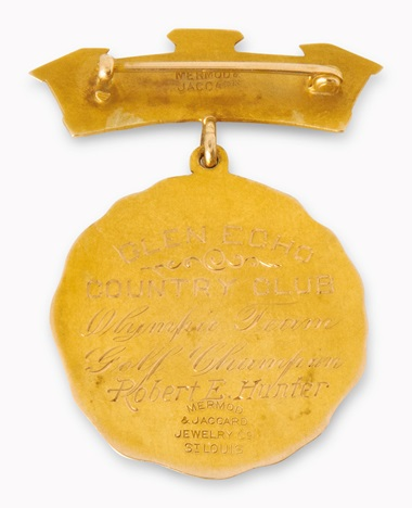 The reverse of the medal is inscribed `GLEN ECHO COUNTRY CLUBOlympic teamGolf ChampionRobert E. Hunter'