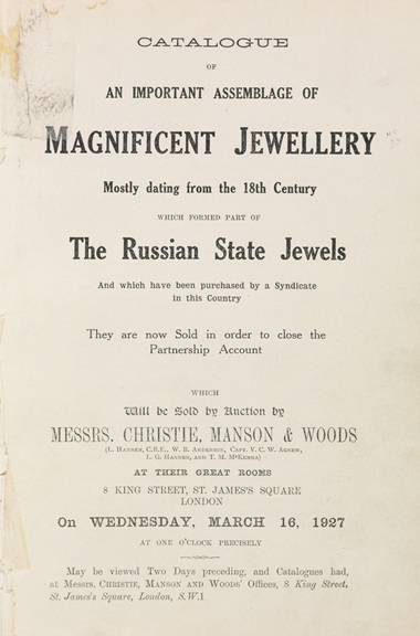Catalogue of the Russian State Jewels. Sold at Christie's London on 16 March 1927