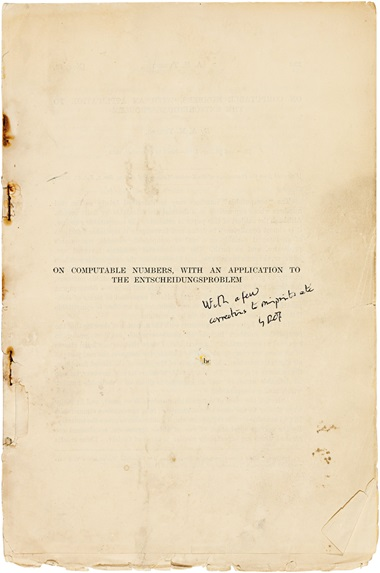 Alan Turing. 'On Computable Numbers', from Proceedings of the London Mathematical Society. London 1936. The foundation of modern digital computing, and Turing's most important and lasting achievement in mathematics. Sold for £18,750 at Christie's London in June 2013