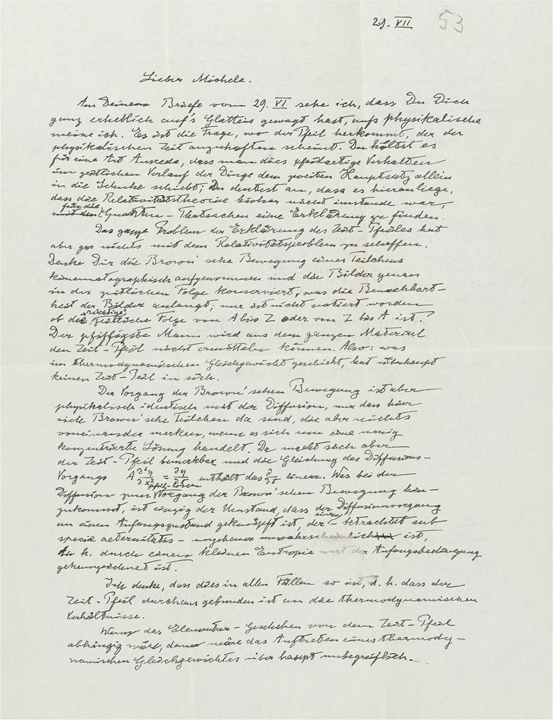 1953. On 'time's arrow' Einstein explains that our subjective experience of time has no objective significance, and that the Big Bang must have happened independently of 'time's arrow' — Einstein, Albert (1879-1955), autograph letter signed ('Albert') to Michele Besso, [Princeton], 29 July [1953]. Estimate £80,000-120,000. This