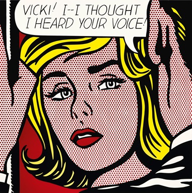 Roy Lichtenstein (1923-1997), Vicki! I — I Thought I Heard Your Voice, 1964. Porcelain enamel on steel. 42 x 42 in (106.7 x 106.7 cm). This work is number four from an edition of eight plus two artist's proofs. © Estate of Roy Lichtenstein