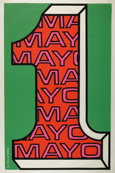 Jorge Dimas González (b. 1948),1 mayo, 1973. Silkscreen poster. 30 x 20 in (76.2 x 50.8 cm)