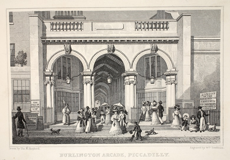 Thomas Hosmer Shepherd, Burlington Arcade, Piccadilly, from 'London and Its Environs in the Nineteenth Century' pub. Jones & Co., 1827-1829 (engraving). Private Collection. Photo The Stapleton Collection  Bridgeman Images