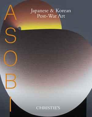 Asobi: Japanese & Korean Postw auction at Christies