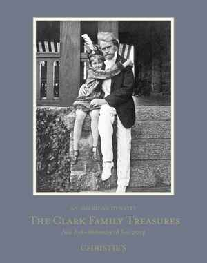 An American Dynasty: The Clark auction at Christies